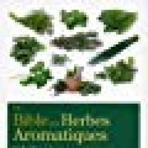 La bible des herbes aromatiques de la marque Antonia Leibovici image 0 produit