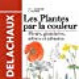 Les plantes par la couleur - Fleurs, graminées, arbres et arbustes de la marque Thomas Schauer image 0 produit
